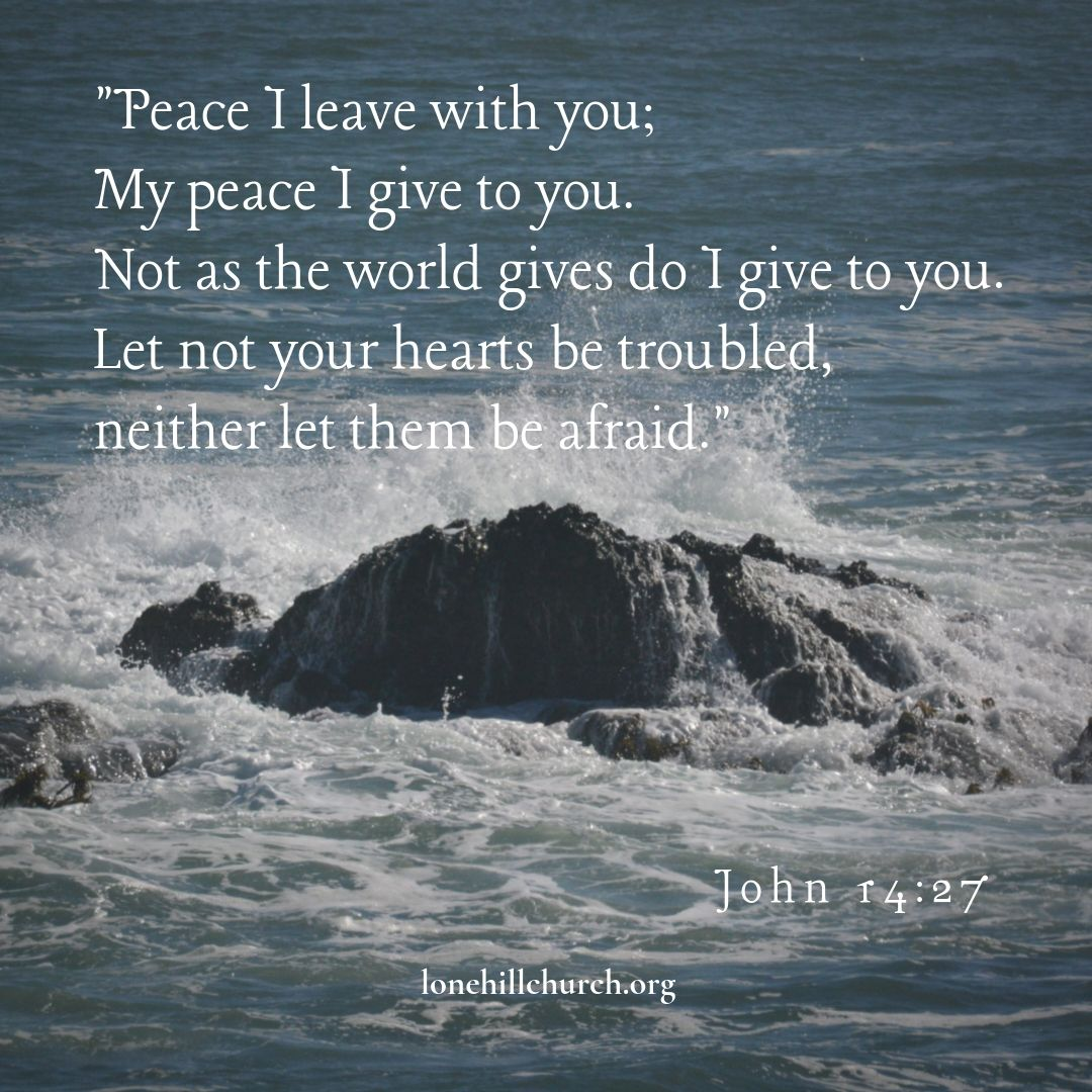 My Peace I Give to You - John 14:27